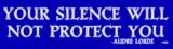 Sticker: Silence Will Not Protect